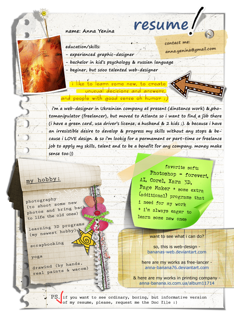 "Most resumes are standard and boring. Yet there are many who are creative and beautiful. For example this beautiful Ukrainian CV of Anna Yenina: Click on the picture to enlarge it. This series of creative CVs, or special online profiles, can be found under the blog category ""CV's & profiles""."