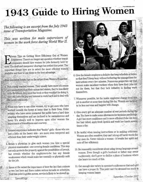 I found this excerpt from the July 1943 issue of Transportation Magazine; a guide to hiring women to solve the manpower shortage. It contains eleven 'helpful' tips on selecting the most efficient women. Diversity recruiting in the old days… 1943 Guide to Hiring Women: There's no longer any question whether […]